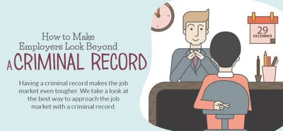 How-to-Make-Employers-Look-Beyond-a-Criminal-Record